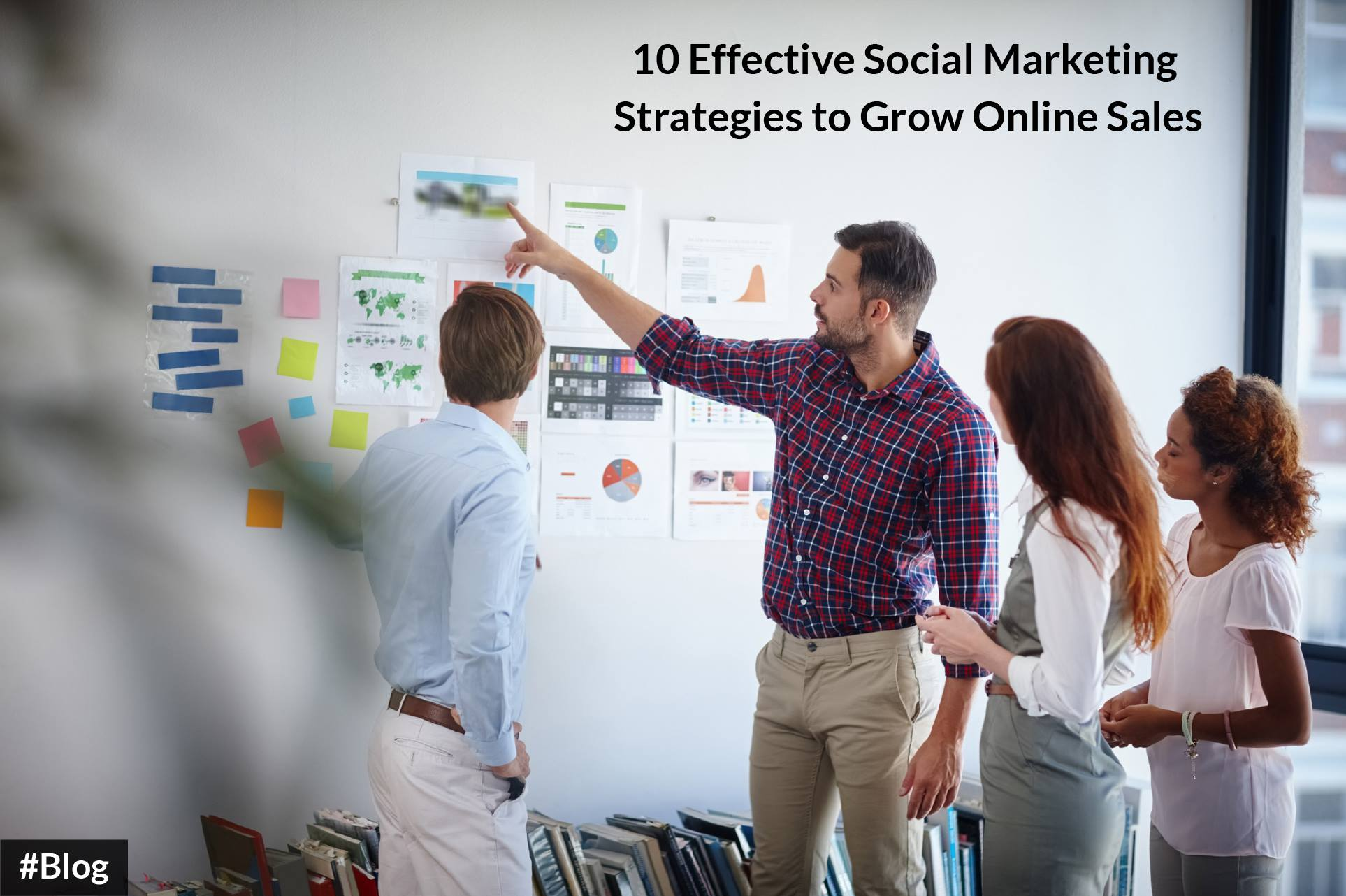 10 Effective Social Media Marketing Strategies