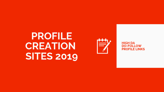 High DA Profile Creation Sites 2019
