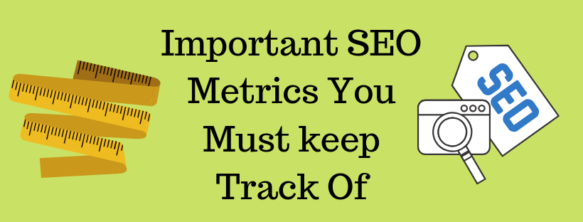 Important-SEO-Metrics-You-Must-keep-Track-Of