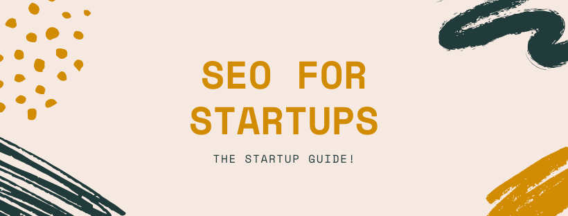 SEO for Startups Guide