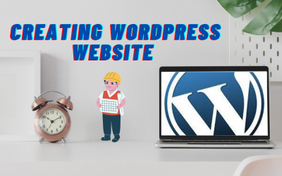 Creating a WordPress Website from Scratch