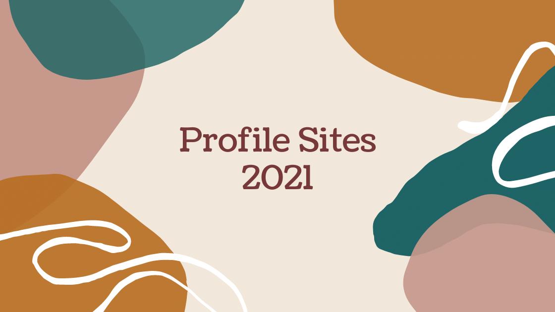 Profile Sites 2021
